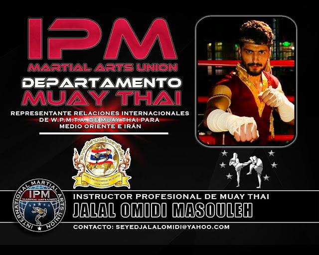 Nombramiento del Instructor internacional de Muay Thai, D. Jalal Omidi Masouken como Director Internacional del Departamento de MUAY THAI PROFESIONAL
