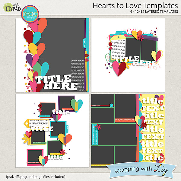 http://the-lilypad.com/store/Hearts-to-Love-Digital-Scrapbook-Templates.html