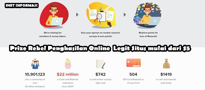 Prize Rebel Menawarkan Penghasilan Legit Situs Online mulai dari $5 Anggota Prize Rebel memilih untuk menyelesaikan tugas untuk mendapatkan PayPal setiap hari.