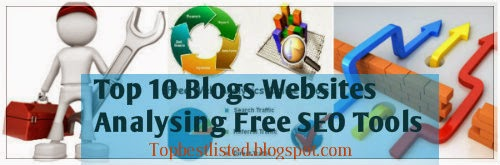 top-10-best-blog-website-analysing-free-SEO-tools-for-webmasters