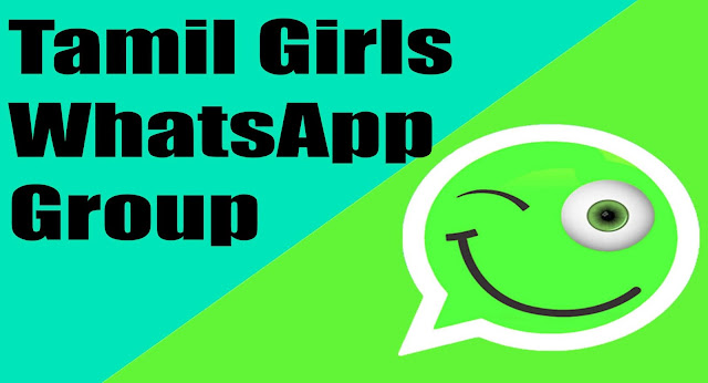 Tamil Girls WhatsApp Group, Tamil Girls WhatsApp Group Links