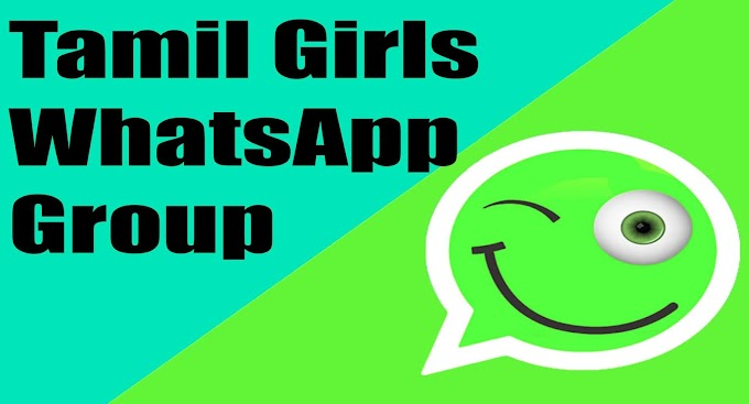 Tamil Girls WhatsApp Group | Tamil item girl WhatsApp group join