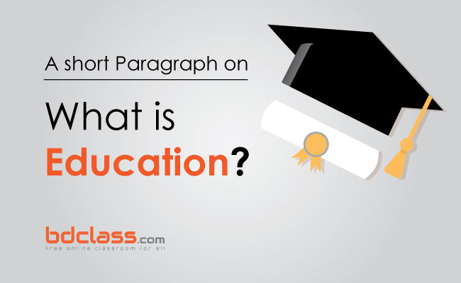 Paragraph on Education