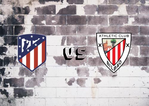 Atlético de Madrid vs Athletic Club  Resumen