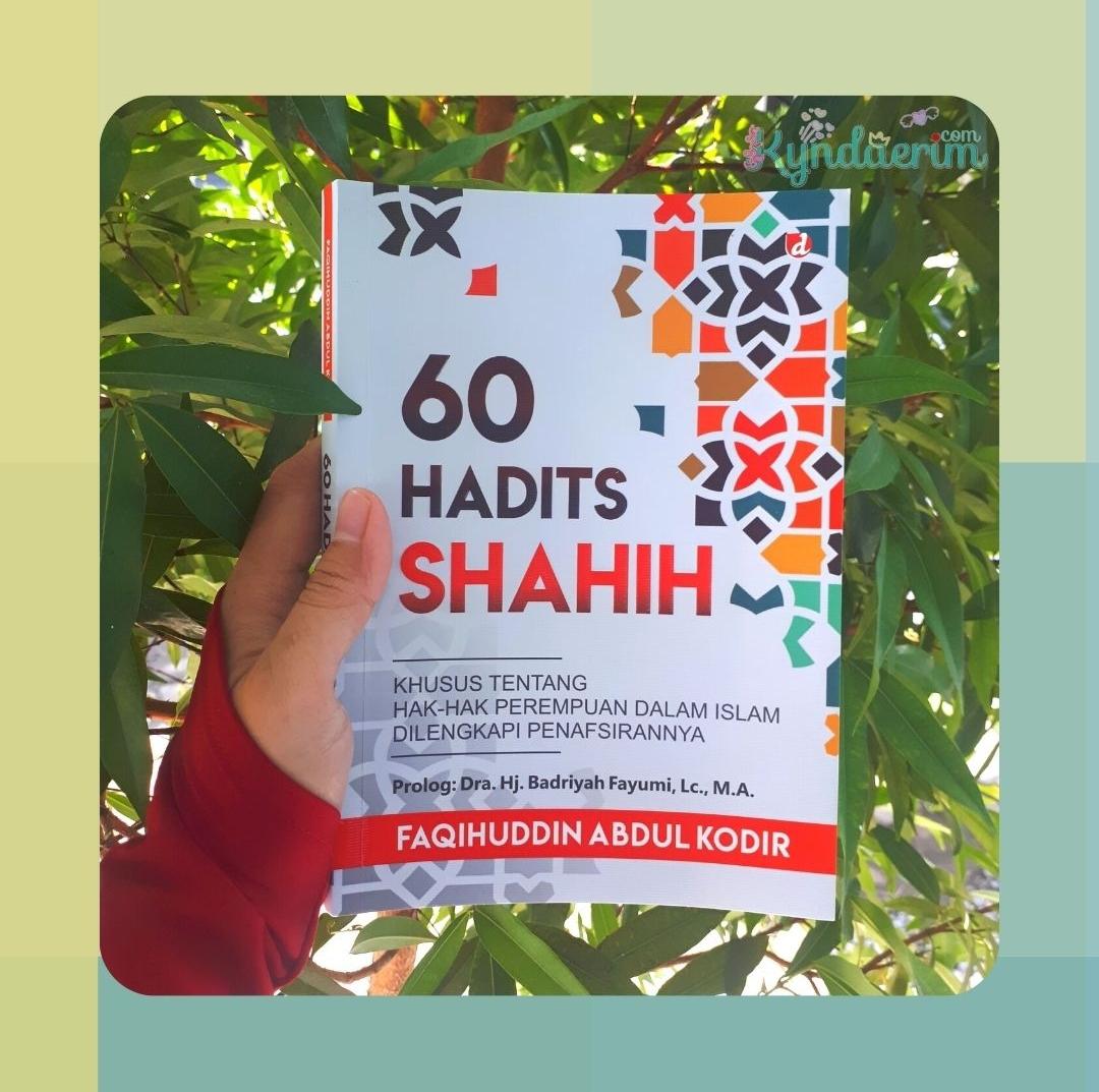 60 Hadits Shahih Tentang Hak-hak Perempuan