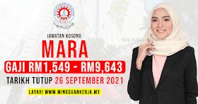 Jawatan Kosong MARA ~ Gaji RM1,549 - RM9,643 / Mohon Sebelum 26 September 2021