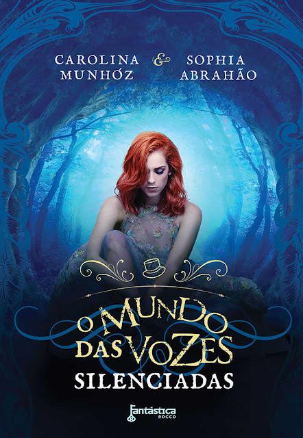O mundo das vozes silenciadas Sophia Abrahão Carolina Munhóz