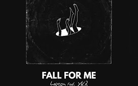 MP3 DOWNLOAD: Laycon – Fall For Me ft YKB