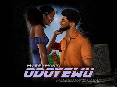 Music - Odoyewu by Mubexmani