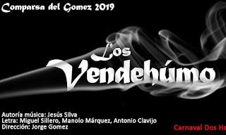Los Vendehumo (Comparsa). COAC 2019