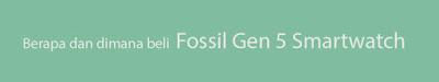 beli fossil gen 5 smartwatch