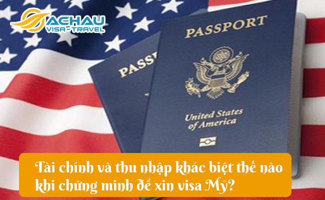 tai chinh va thu nhap khac biet the nao khi chung minh de xin visa my