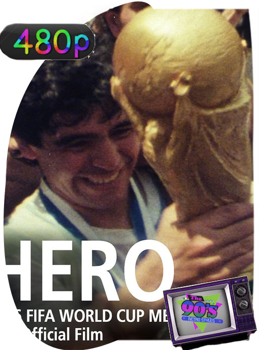 Hero (1986)  El film oficial de la Copa del Mundo Latino [GoogleDrive] [tomyly]