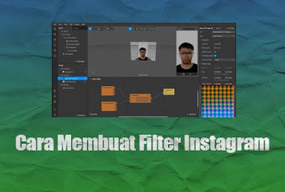 Tutorial Membuat Filter Instagram Sendiri Dengan Mudah