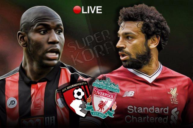 موعد مباراة ليفربول وبورنموث بث مباشر بتاريخ 07-03-2020 الدوري الانجليزي