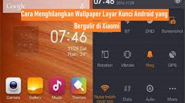 Cara Menghilangkan Wallpaper Layar Kunci Android