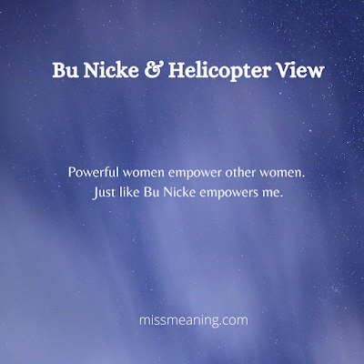 Bu Nicke & Helicopter View