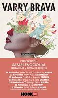 Varry Brava, Tour presentación Safari Emocional