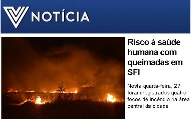 http://www.vnoticia.com.br/noticia/351-risco-a-saude-humana-com-queimadas-em-sfi