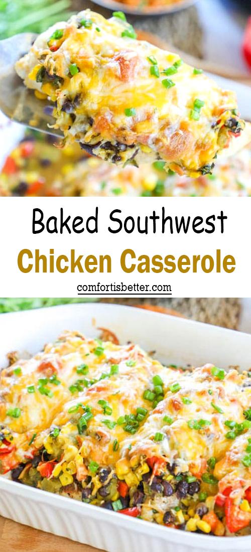 Baked Southwest Chicken Casserole