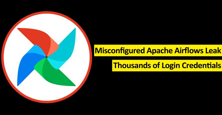 Misconfigured Apache Airflow Instances Expose Thousands of Login Credentials