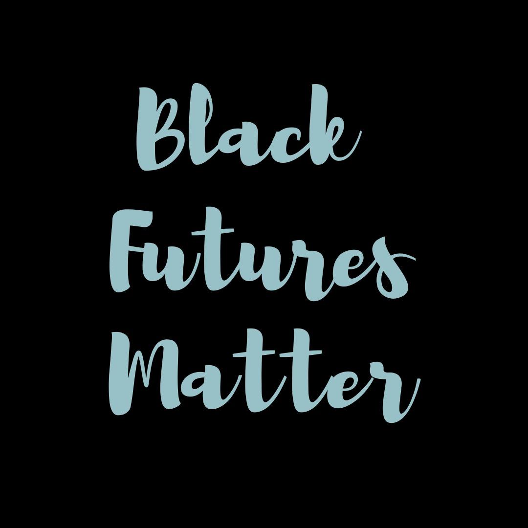 Black Future Matter