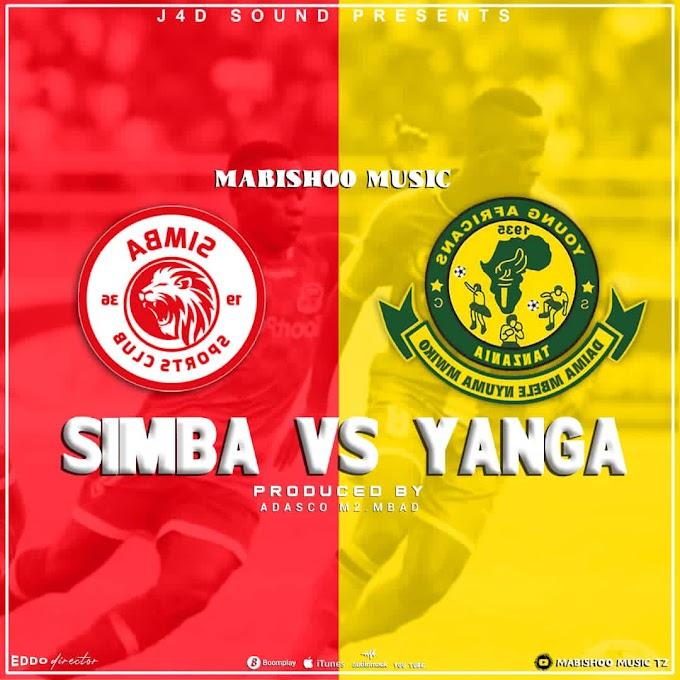 AUDIO   MABISHOO MUSIC - SIMBA VS YANGA   DOWNLOAD NOW