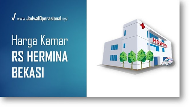 Harga Kamar RS Hermina Bekasi