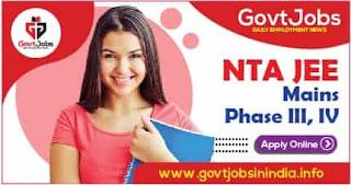 NTA JEE Mains Phase-III, IV-Apply Online
