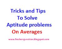 Tricks-To-Solve-Aptitude-problems-On-Averages