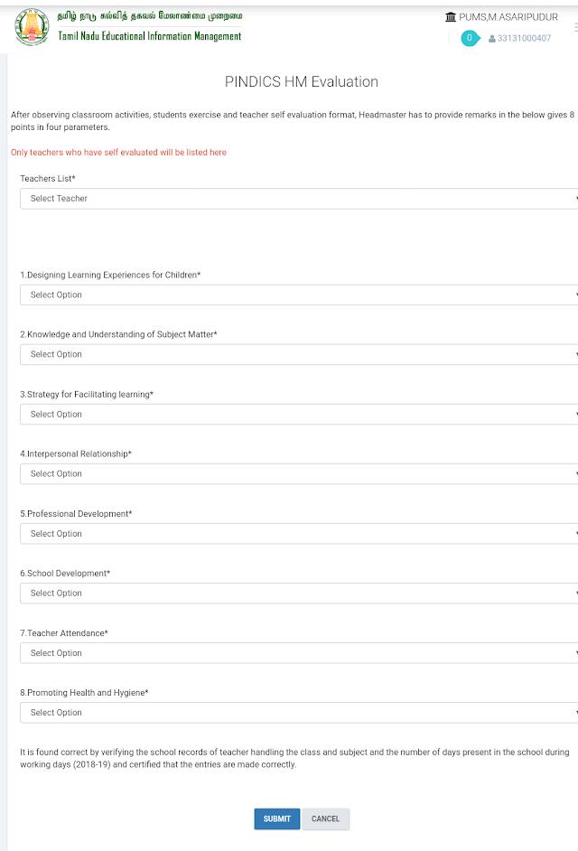 PINDICS HM Evaluation என்று Emis website - புதிதாக update செய்யப்பட்டுள்ளது ...அதனை பூர்த்தி செய்து submit செய்ய வேண்டும்