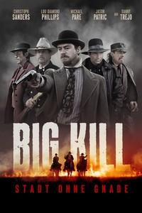 Big Kill - A Cidade do Medo (2018) Dublado 720p