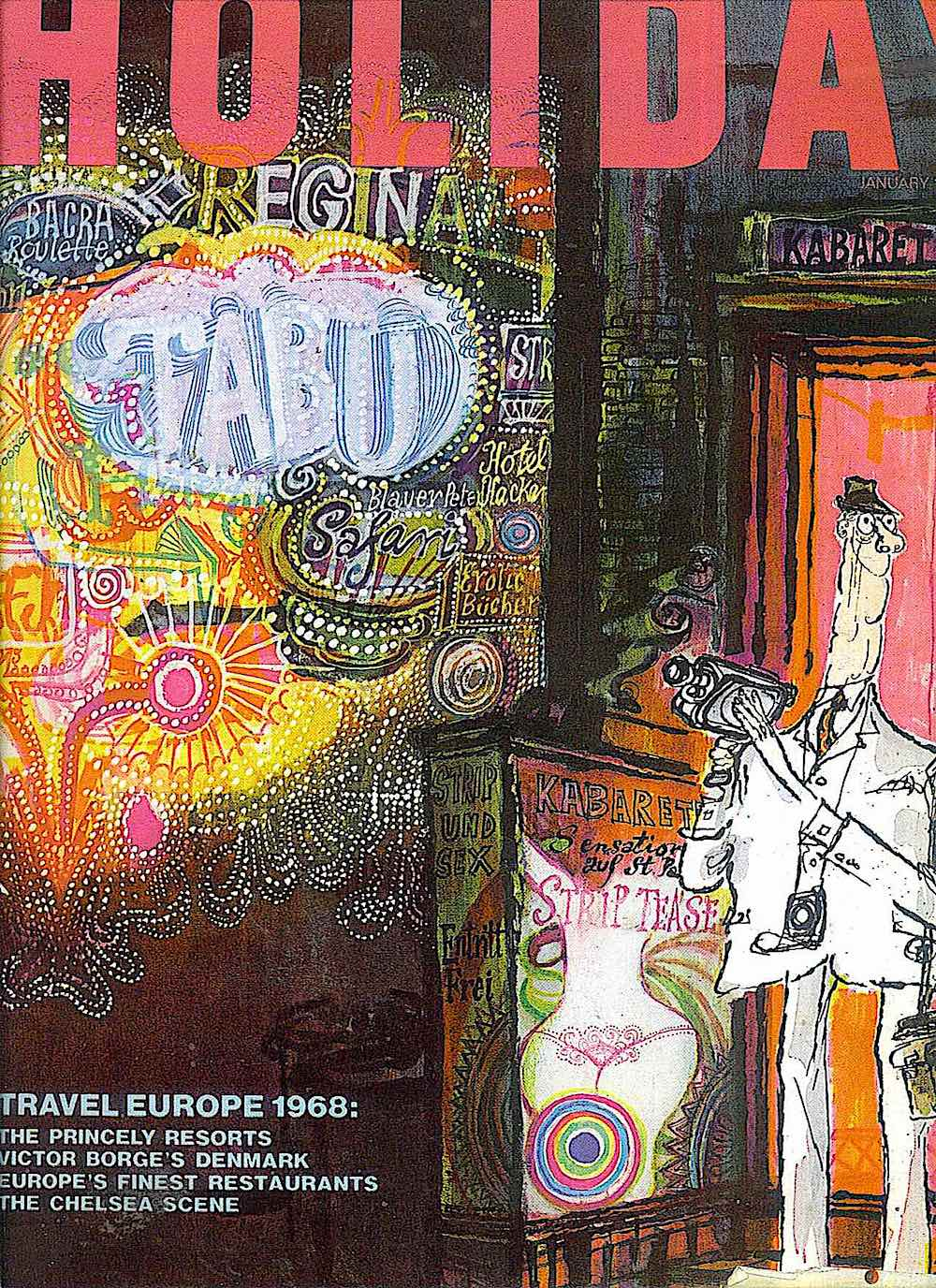 Ronald Searle for Holiday magazine 1968, a square tourist in Europe sex nightlife