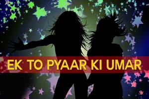 Ek To Pyar Ki Umar Hai