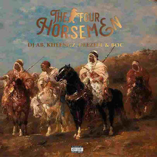 Download The four horsemen by kheengz,b o c madaki,DJ ab & deezell,Download the four horsemen cypher,Download 420 horsemen kheengz,Download burouba,mp3 Download real shit kheengz deezell DJ ab deezell