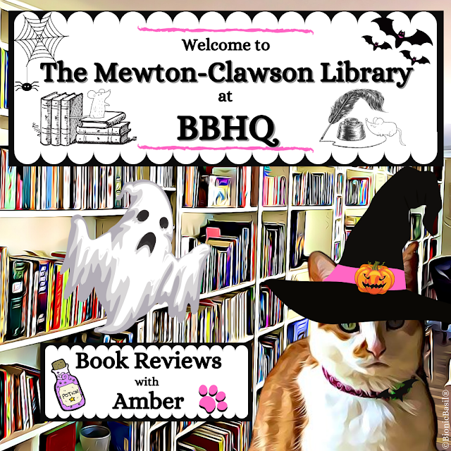 Halloween Book Reviews with Amber at The Mewton-Clawson Library ©BionicBasil®