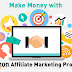 Amazon affiliate Marketing for beginners 2018