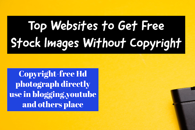 Top 10 website for copyright-free images | Best website to download copy-right free images