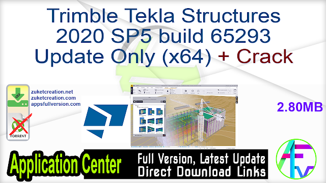 Trimble Tekla Structures 2020 SP5 build 65293 Update Only (x64) + Crack