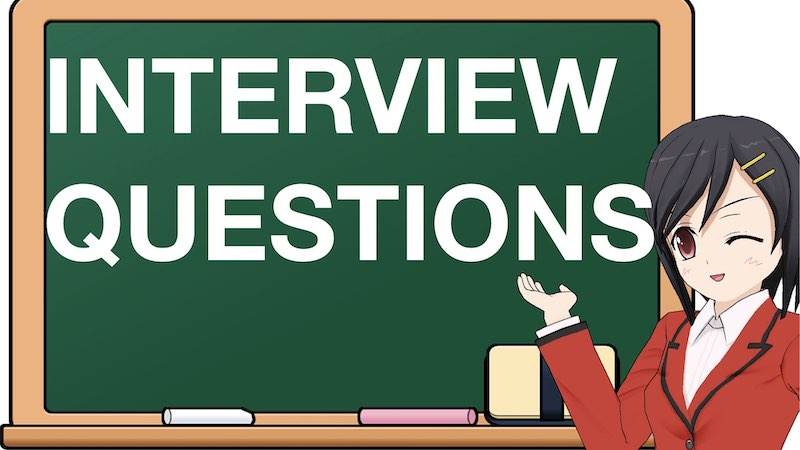 SCHOOL SECTION INTERVIEW QUESTIONS