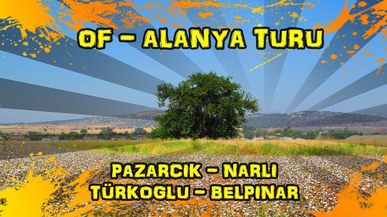 2019/09/18 Pazarcık ~ Narlı ~ Türkoğlu ~ Belpınar