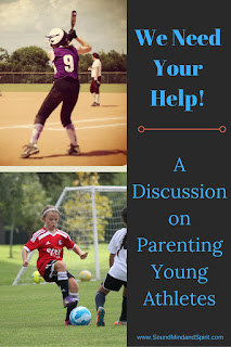 A Discussion on Parenting Young Athletes, including Soccer and Softball