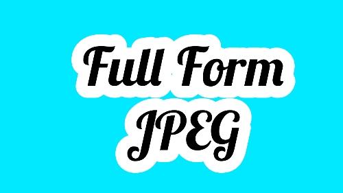 Full Form Of JPEG