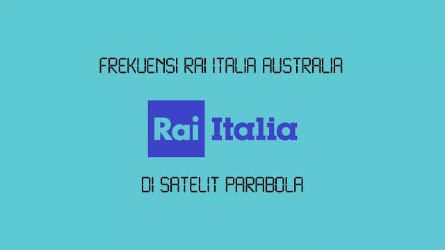 Frekuensi RAI Italia Australia Terbaru