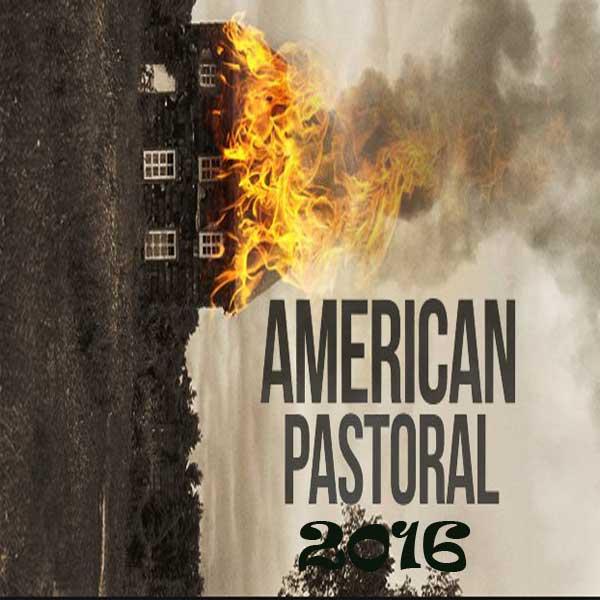 American Pastoral, Film American Pastoral, American Pastoral Trailer, American Pastoral Synopsis, American Pastoral Review, Download Poster Film American Pastoral 2016