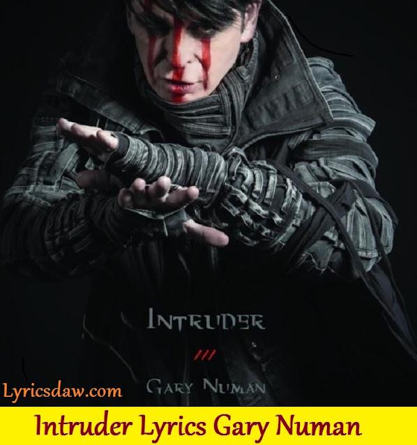 Intruder Lyrics Gary Numan