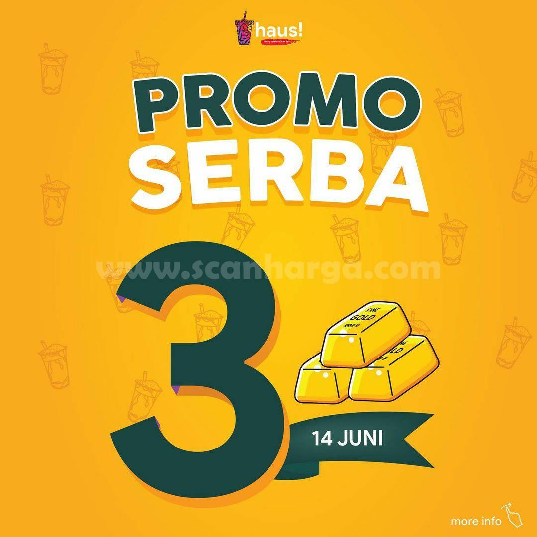 HAUS! Promo Serba 3 -  Beli Paket HUT HAUS hanya Rp. 30.000