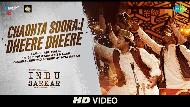 Chadhta Sooraj Song Lyrics | Indu Sarkar