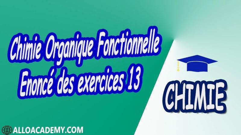 Chimie Organique Fonctionnelle - Exercices corrigés 13 Travaux dirigés td