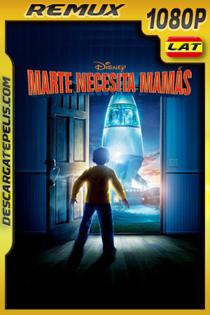 Marte necesita mamás (2011) 1080p BDRemux Latino – Ingles